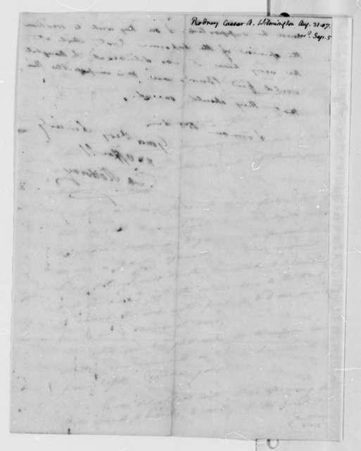 Caesar A. Rodney to Thomas Jefferson, August 31, 1807