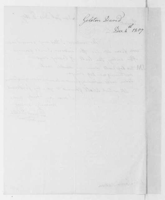 David Gelston to James Madison, December 4, 1807.