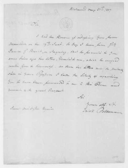 Erick Bollmann to James Madison, May 21, 1807.