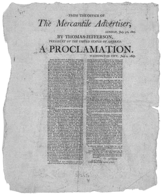 From the office of the Mercantile Advertiser, Sunday,  July 5th, 1807. By Thomas Jefferson, President of the United States of America, A proclamation, Washington City, July 2, 1807. During the wars which, for some time, have unhappily prevailed