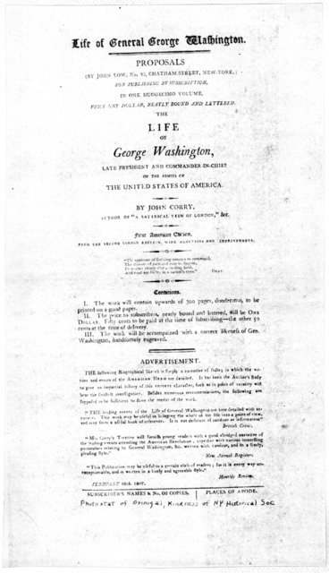 Life of General George Washington. Proposals (by John Low ... for publishing by subscription in one duodecimo volume ... The life of George Washington ... by John Corry ... 1st American edition from the 2nd London ed. with additions and improvem