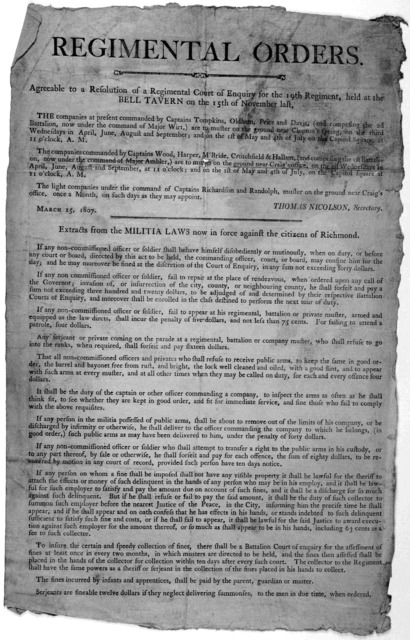 Regimental orders. Agreeable to a resolution of a regimental court of enquiry for the 19th regiment, held at the Bell Tavern on the 15th of November last ... Thomas Nicolson, Secretary March 15, 1807. Extracts from the militia laws now in force
