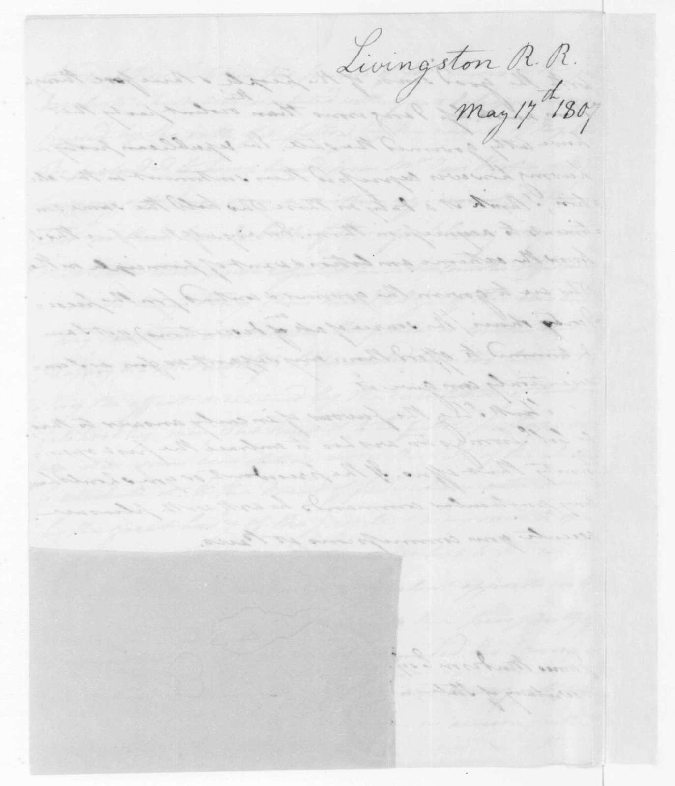 Robert R. Livingston to James Madison, May 17, 1807.