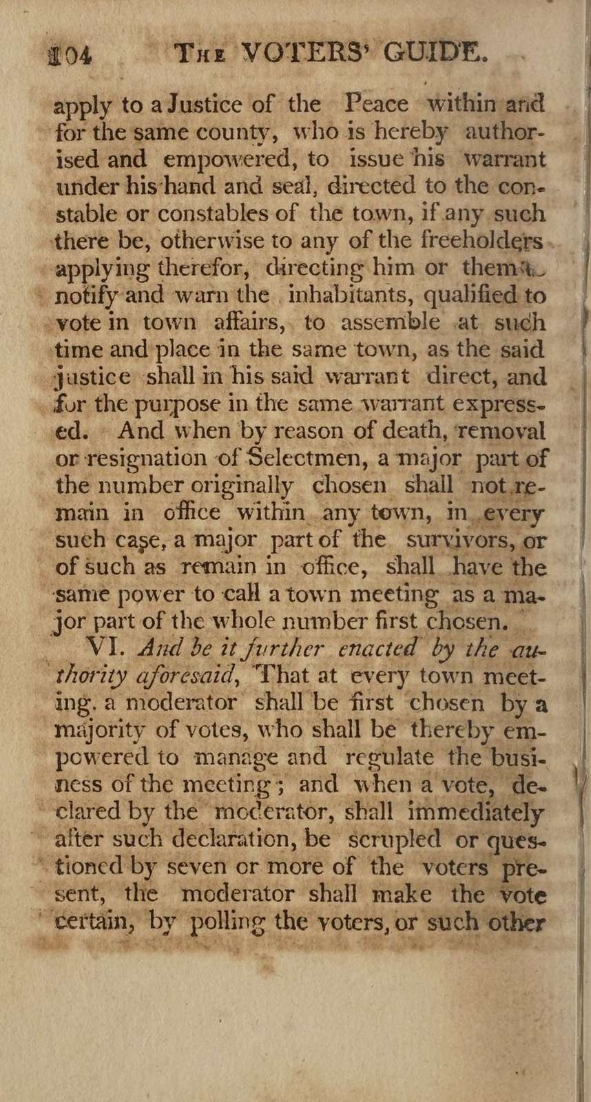 The voters' guide: or, The power, duty & privileges of the constitutional voters in the commonwealth of Massachusetts. To which are added, original remarks, with various extracts from historians, and the writings and public speeches of eminent political characters ... tending to explain the causes of the rise and fall of republican governments