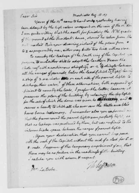 Thomas Jefferson to Benjamin H. Latrobe, Surveyor of the Public Buildings, August 18, 1807