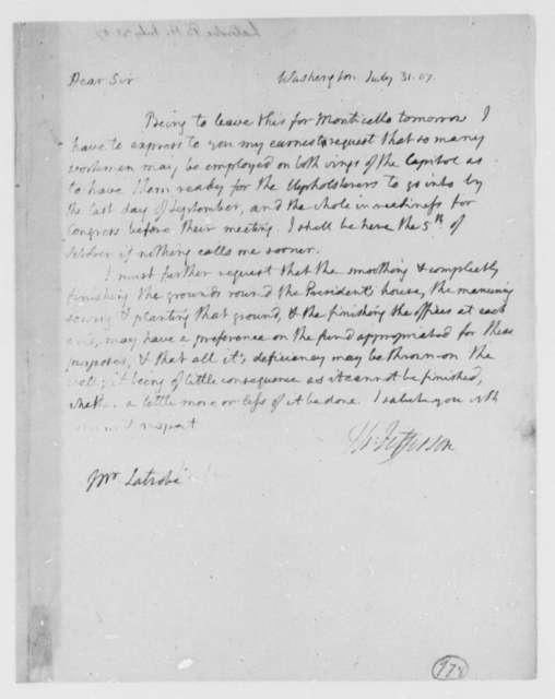 Thomas Jefferson to Benjamin H. Latrobe, Surveyor of the Public Buildings, July 31, 1807