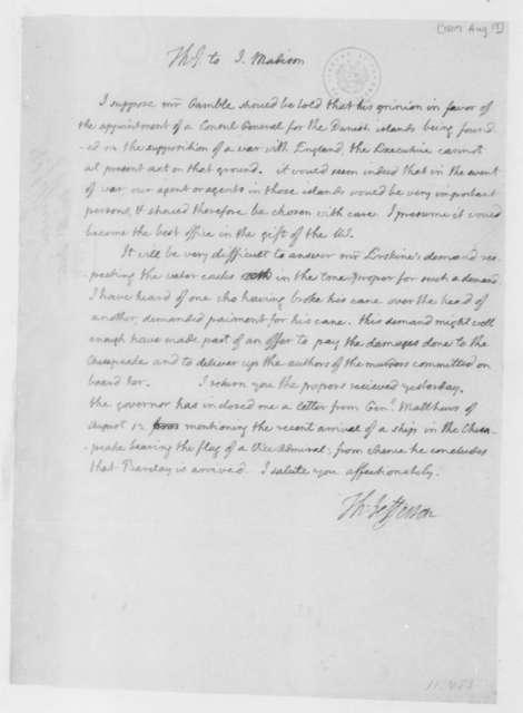 Thomas Jefferson to James Madison, August 19, 1807.