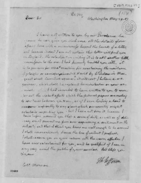 Thomas Jefferson to James Monroe, May 29, 1807