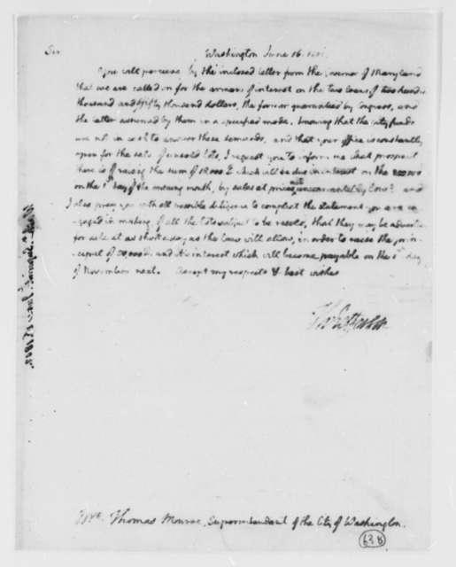 Thomas Jefferson to Thomas Munroe, Superintendent of the City, June 16, 1807