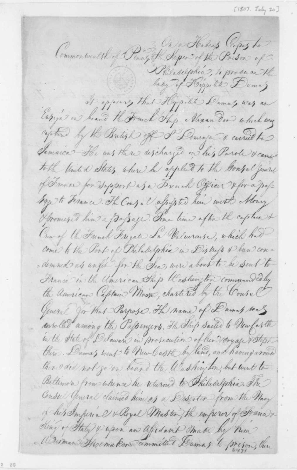 Tilghman & Smith, July 20, 1807. Habeas Corpus Writ, Dumas Case.