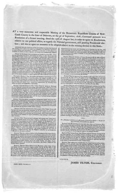At a very numerous and respectable meeting of the Democratic Republican citizens of New-Castle County in the State of Delaware, on the 3d of September, 1808 ... Convened pursuant to a resolution of a former meeting, dated the 19th of August last