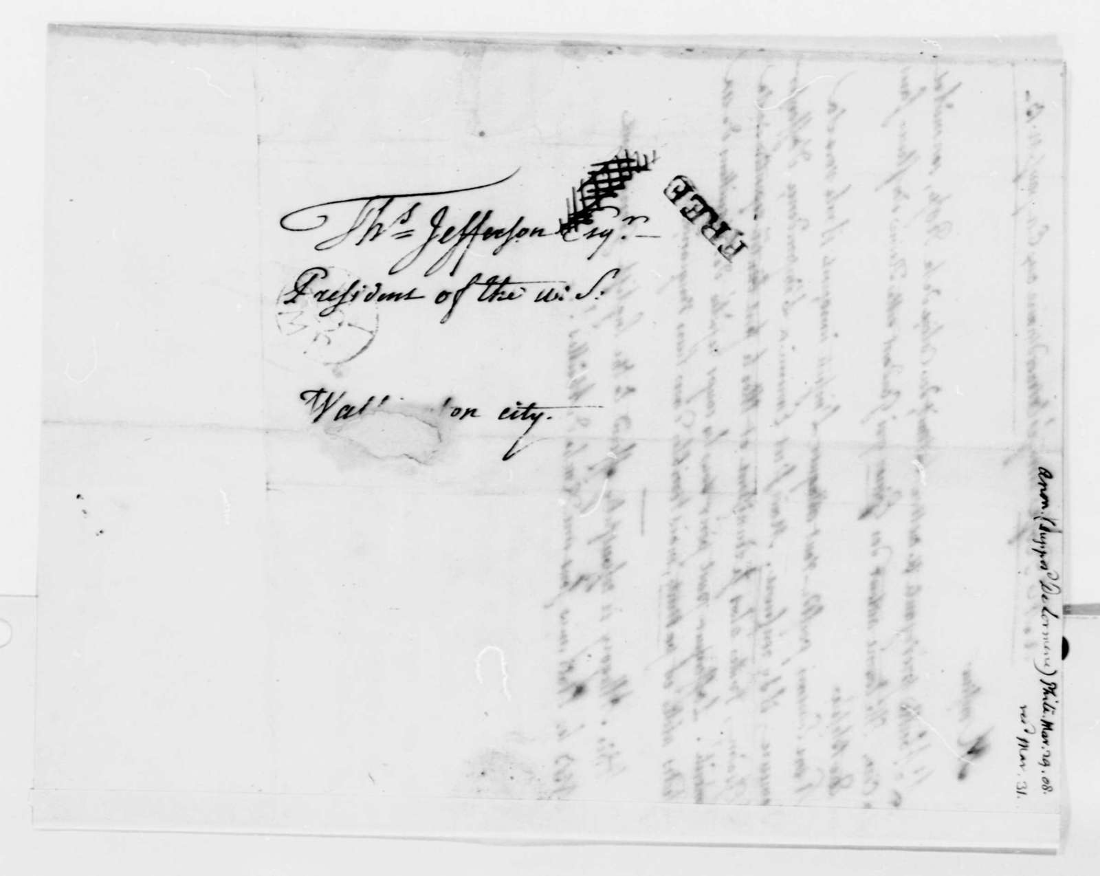 """De Lormerie to Thomas Jefferson, March 29, 1808, in French; on Verso, """"Anon., Supposed De Lormerie"""" in Jefferson's Hand"""