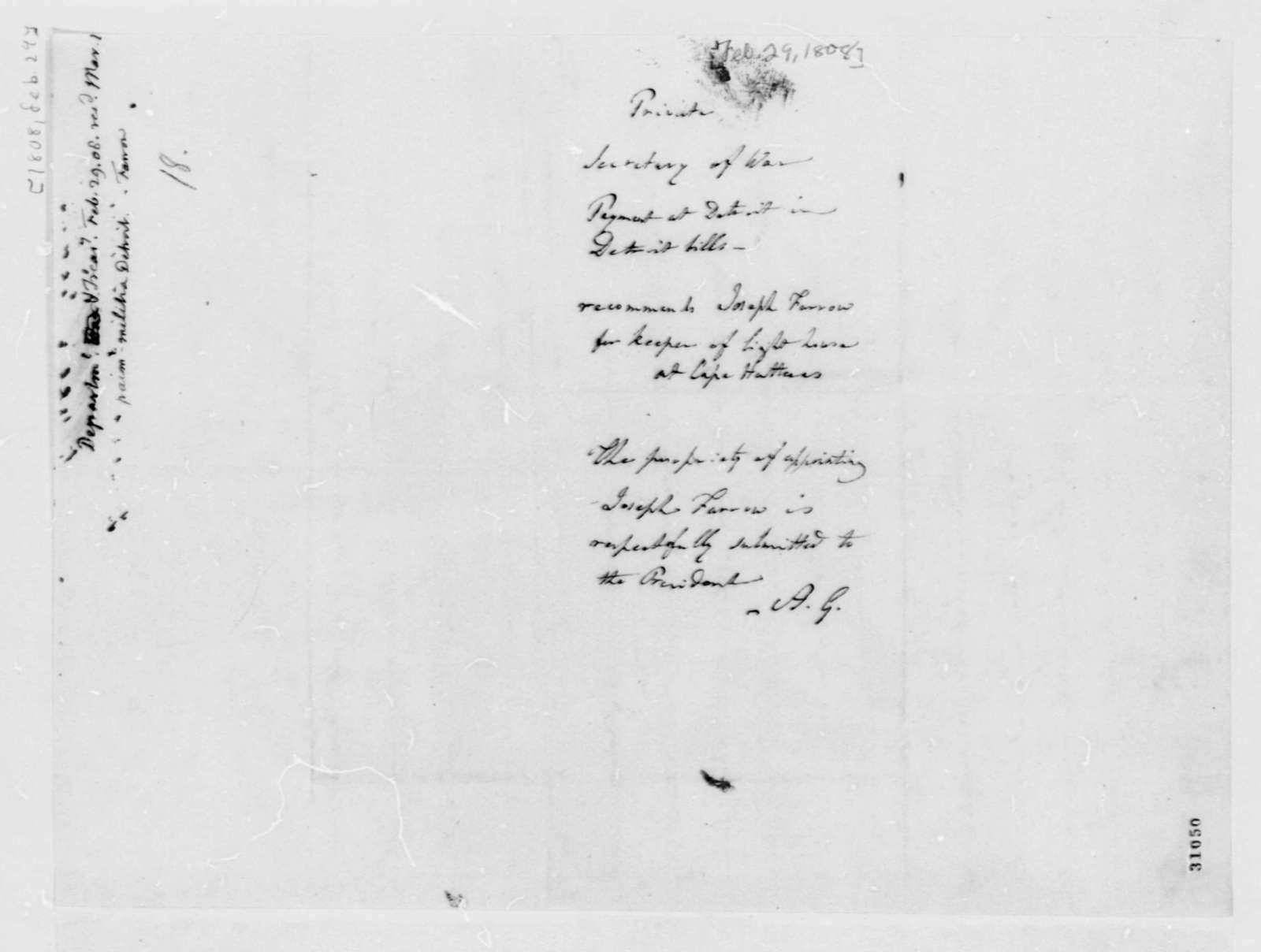Henry Dearborn to Albert Gallatin, February 29, 1808
