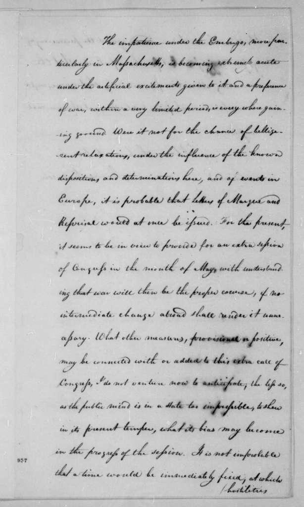 James Madison to William Pinkney, November 25, 1808. Includes letter from James Madison to William Pinkney dated Dec. 20, 1808 and letter from James Madison to William Pinkney Jan. 3, 1808.