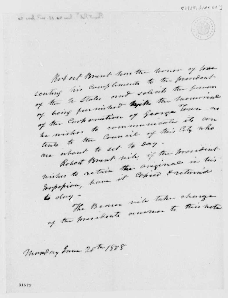 Robert Brent to Thomas Jefferson, June 20, 1808
