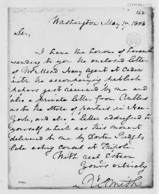 Robert Smith to Thomas Jefferson, May 17, 1808