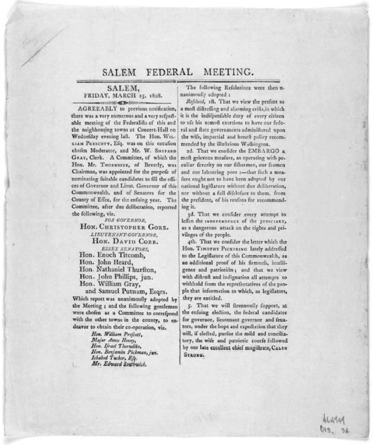 Salem Federal meeting. Salem, Friday March 25, 1808. Agreeable to previous notifications there was a very numerous and a very respectable meeting of the Federalists of this and the neighbouring towns at Concert Hall on Wednesday evening last ...