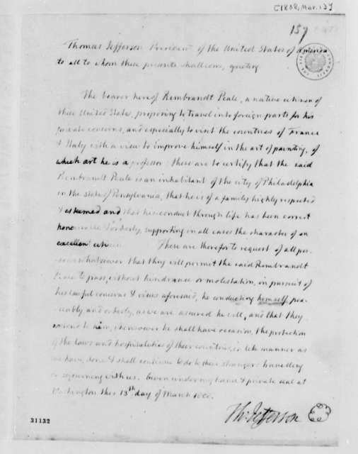 Thomas Jefferson, March 13, 1808, Rembrandt Peale Character Reference for Foreign Travel