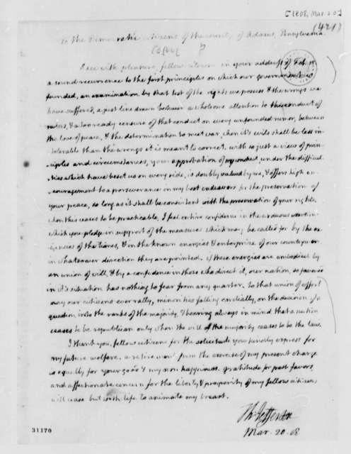 Thomas Jefferson to Adams County, Pennsylvania, Democratic Citizens, March 20, 1808