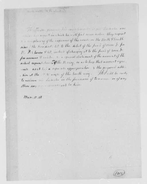 Thomas Jefferson to Benjamin H. Latrobe, Surveyor of the Public Buildings, March 15, 1808