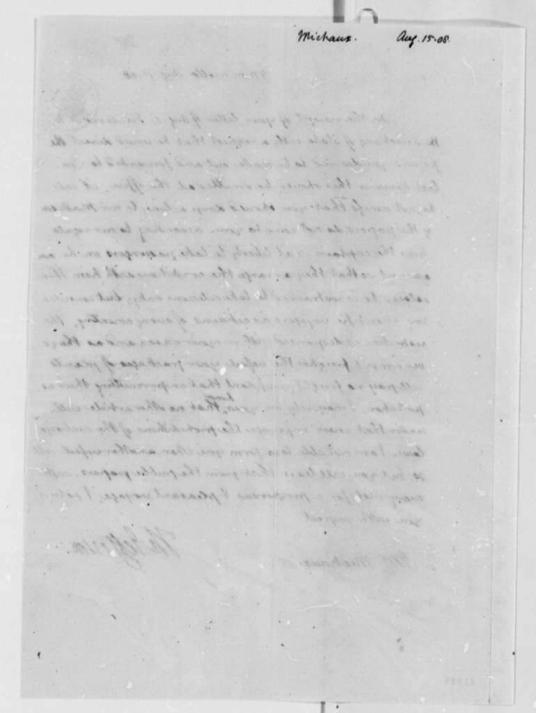 Thomas Jefferson to F. Andre Michaux, August 15, 1808