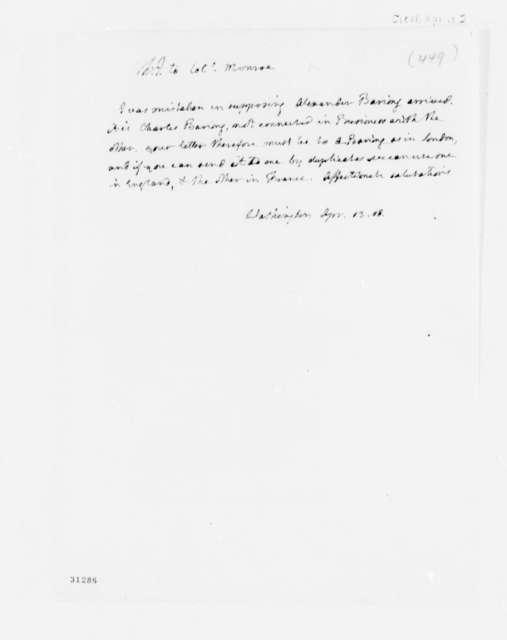 Thomas Jefferson to James Monroe, April 13, 1808