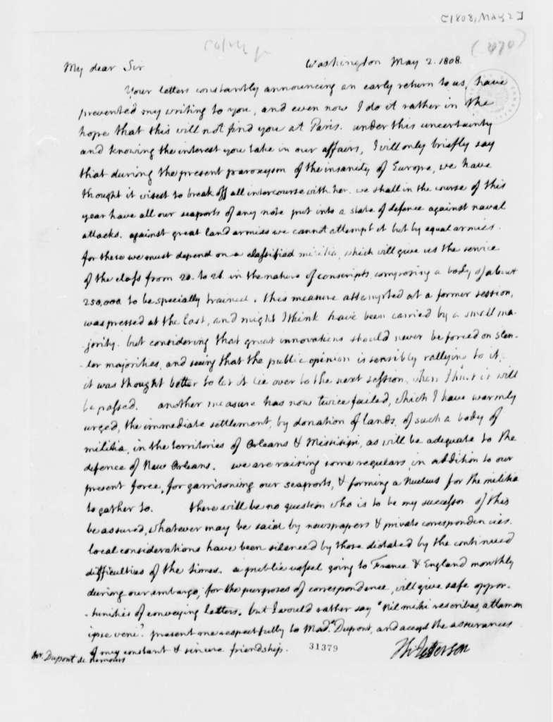 Thomas Jefferson to Pierre Samuel Dupont de Nemours, May 2, 1808, with Copy