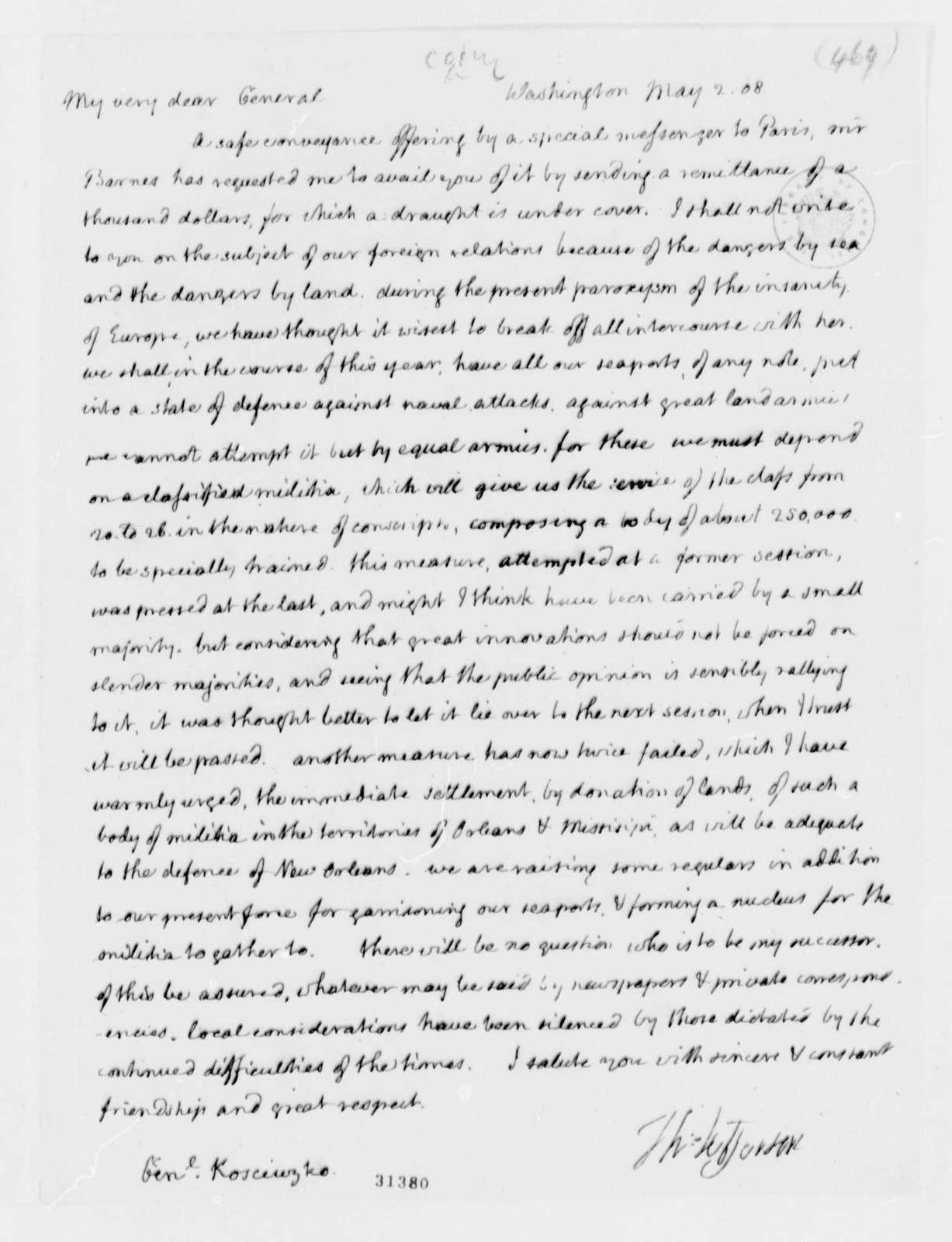 Thomas Jefferson to Thaddeus Kosciuszko, May 2, 1808