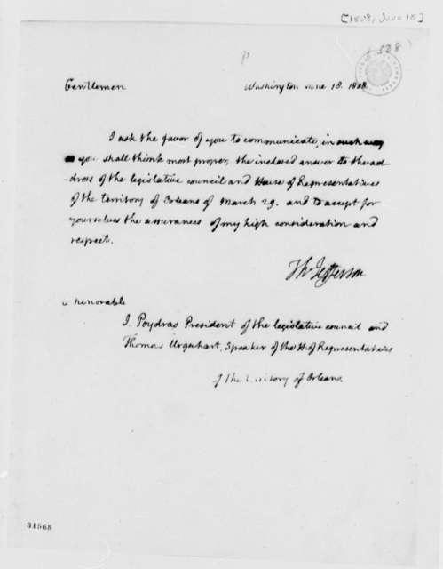 Thomas Jefferson to Thomas Urquhart and Julien de Lalland Poydras, June 18, 1808