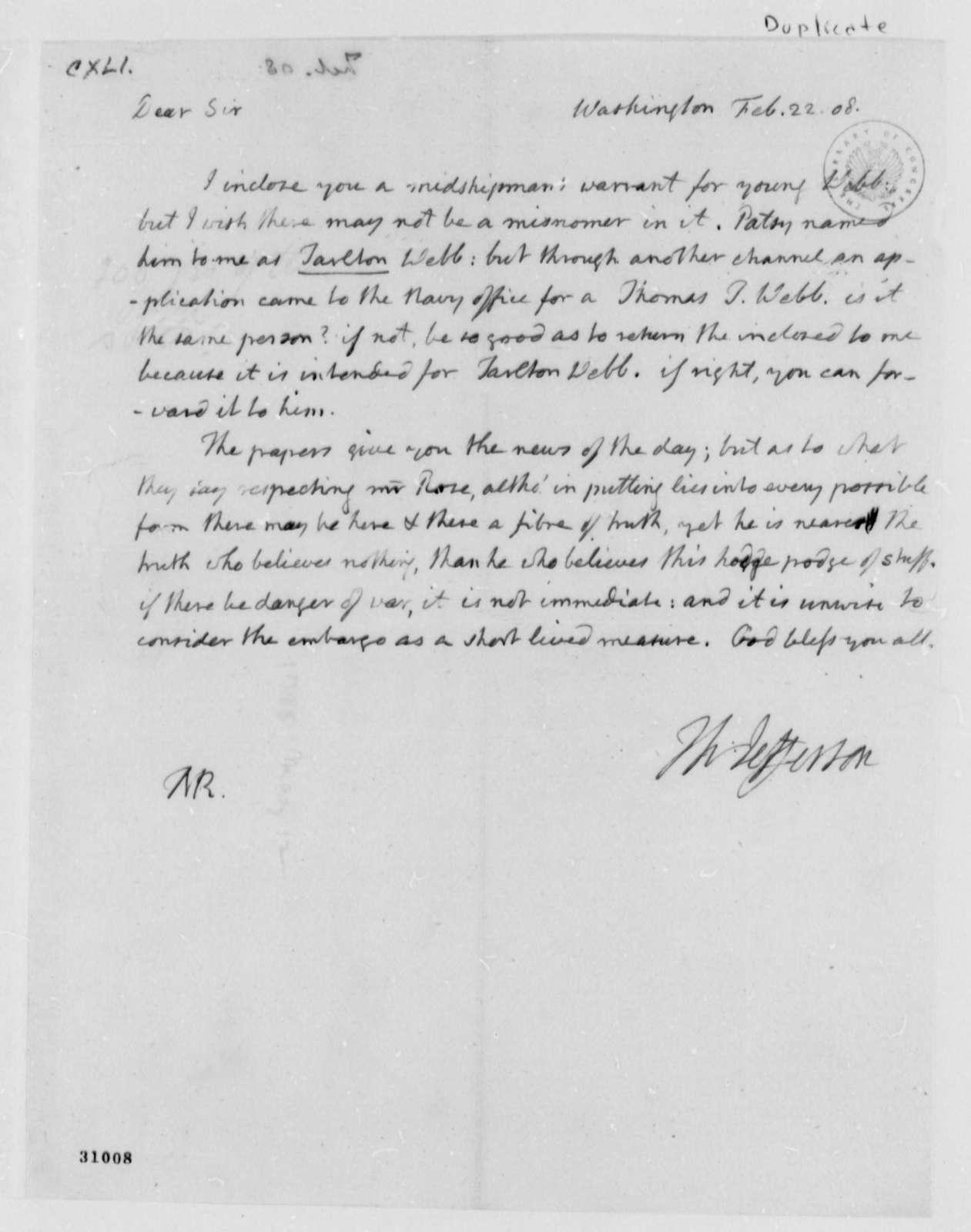 Thomas Jefferson to Thomass Mann Randolph, Jr., February 22, 1808, with Copy