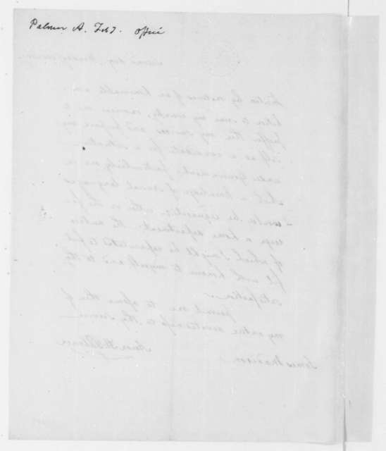 Aaron H. Palmer to James Madison, February, 1809.