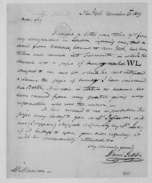 David Gelston to James Madison, November 20, 1809.