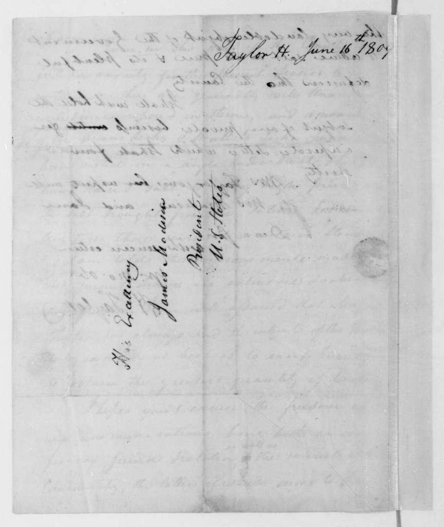 Hubbard Taylor to James Madison, June 16, 1809.