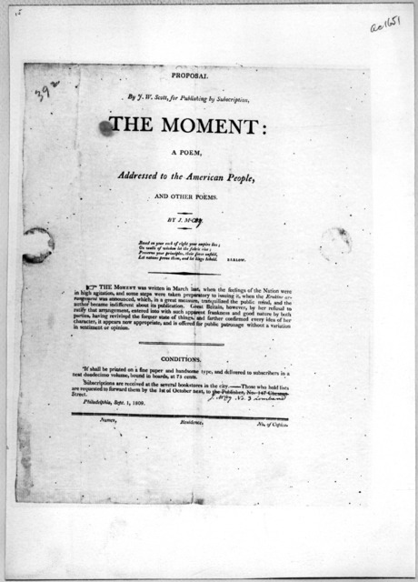 Proposal by J. W. Scott, for publishing by subscription The Moment: a poem, addressed to the American people, and other poems. By J. M'Coy ... Philadelphia, Sept. 1, 1809.