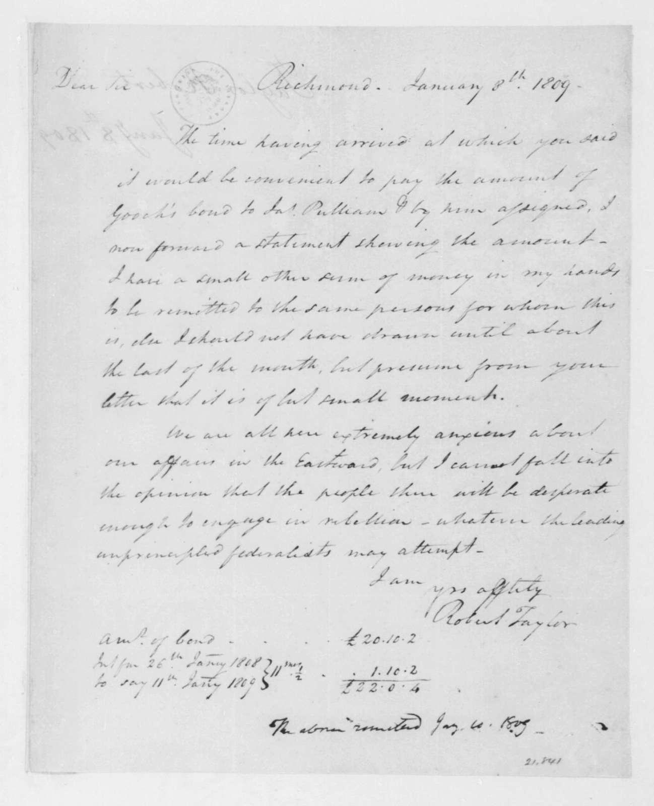 Robert Taylor to James Madison, January 8, 1809.