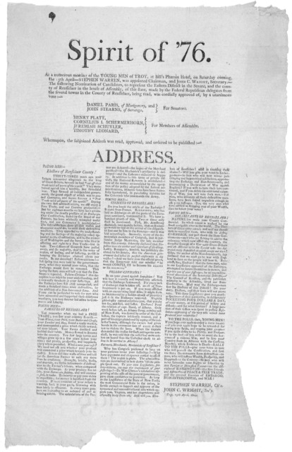 Spirit of '76. At a numerous meeting of the young men of Troy, at Bill's Phoenix Hotel, on Saturday evening the 15th of April- Stephen Warren was appointed chairman ... whereupon, the subjoined address was read, approved, and ordered to be publi