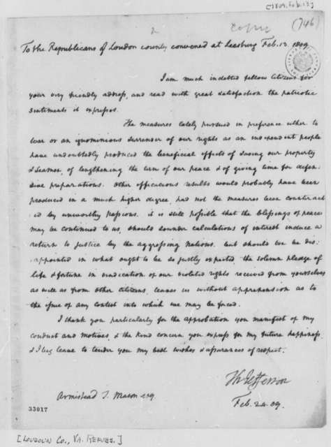 Thomas Jefferson to Loudoun County, Virginia, Republicans, February 13, 1809