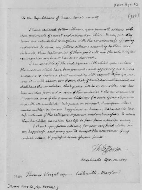 Thomas Jefferson to Queen Anne County, Maryland, Republicans, April 13, 1809