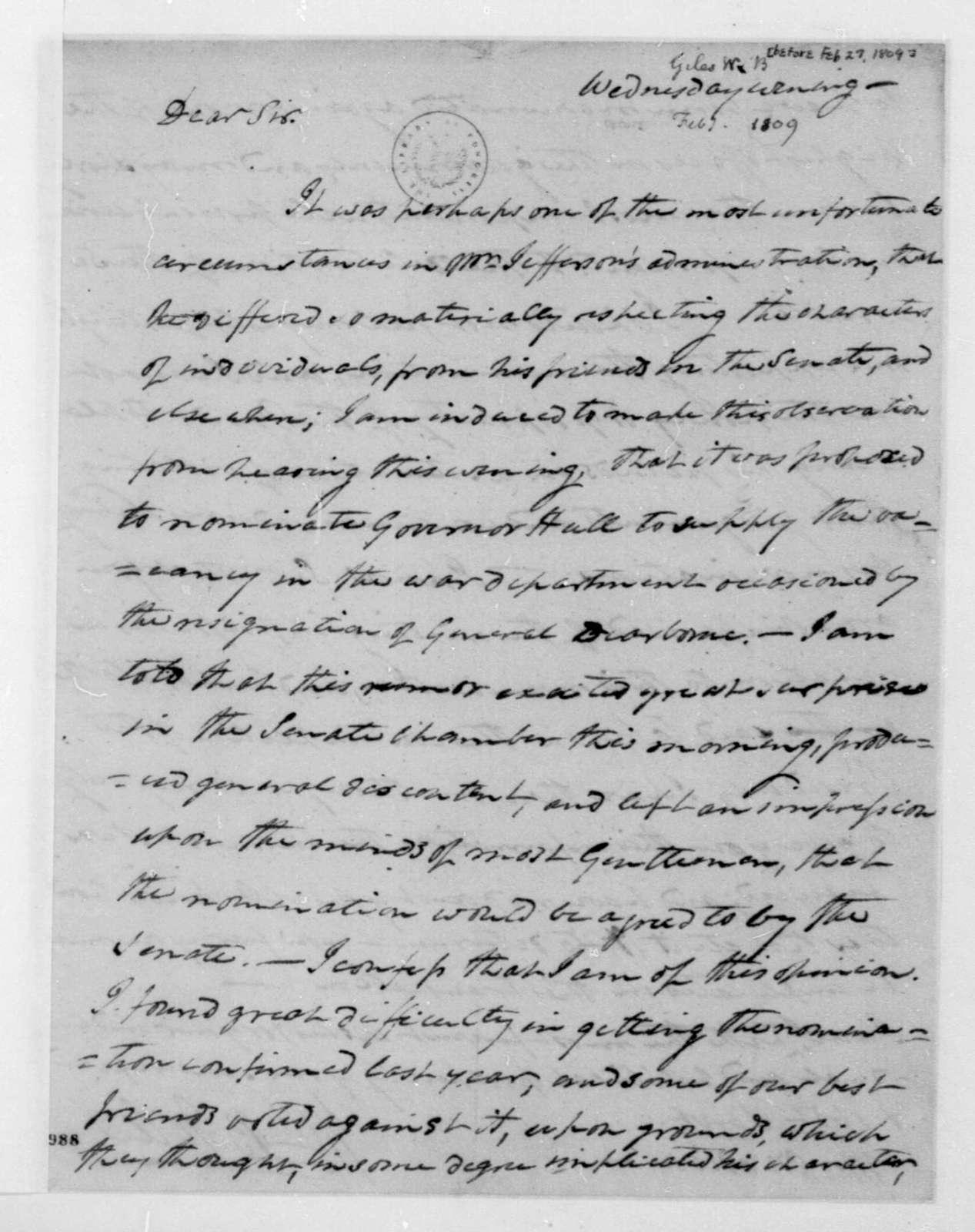 William B. Giles to James Madison, February, 1809.