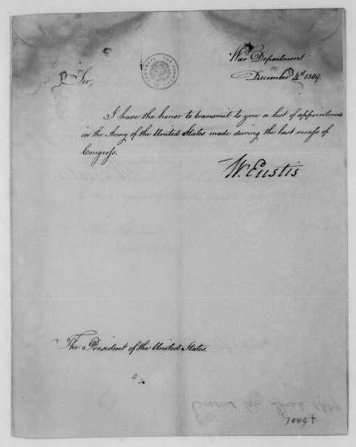 William Eustis to James Madison, December 4, 1809. With List of Appointments for the Army of the United States.