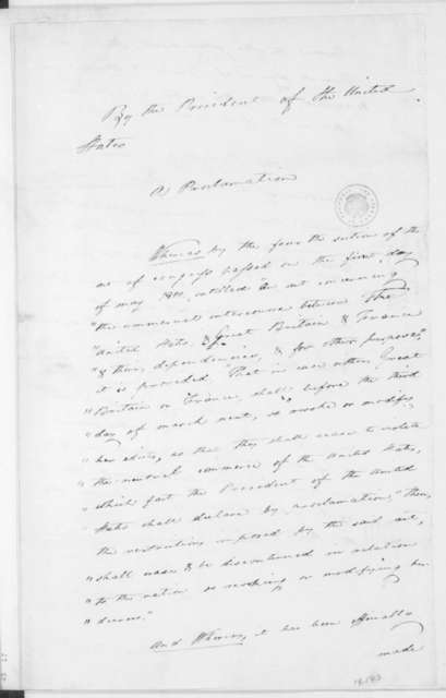 James Madison, November 2, 1810. Draft of a Proclamation, in Caesar Rodney's hand, regarding American and British trade.