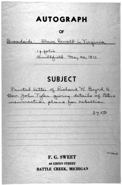 [Letter of Richard W. Byrd to Gov. John Tyler giving details of Peter's insurrection plans for rebellion, Smithfield, May 30 1810].