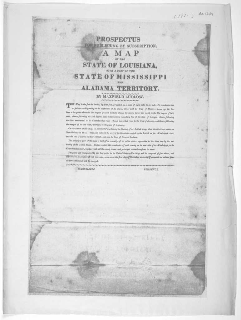 Prospectus for publishing by subscription A map of the state of Louisiana, with a part of the State of Mississippi and Alabama Territory by Maxfield Ludlow. [181-].