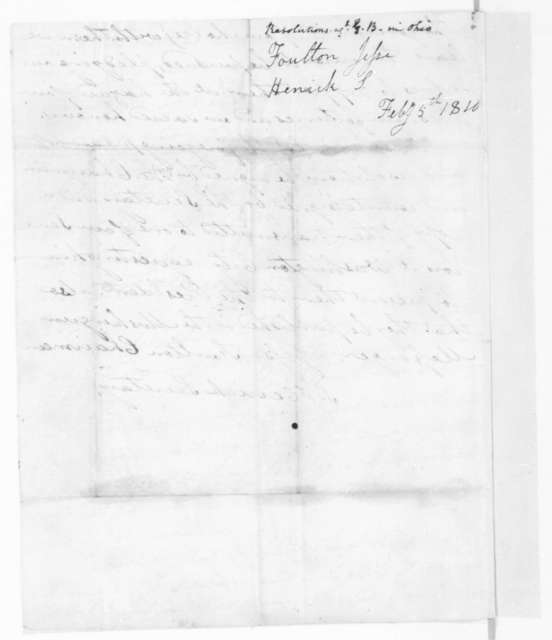 S. Henrick to James Madison, February 5, 1810. Resolutions from the Muskingum County Ohio Democrats.