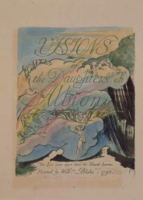 Visions of the daughters of Albion : the eye sees more than the heart knows