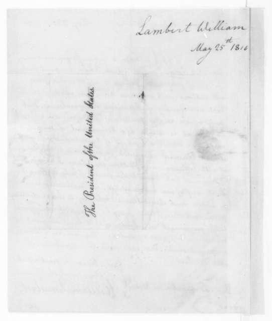 William Lambert to James Madison, May 25, 1810.