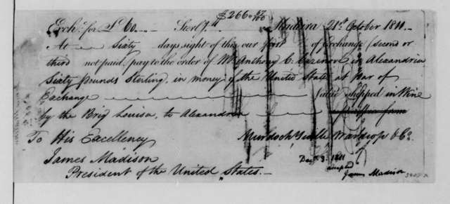 A. C. Cazenove to James Madison, December 24, 1811. Includes a Bill of Exchange.