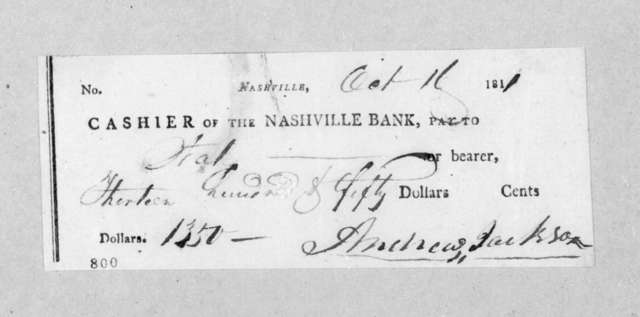 Andrew Jackson to The Nashville Bank, October 11, 1811
