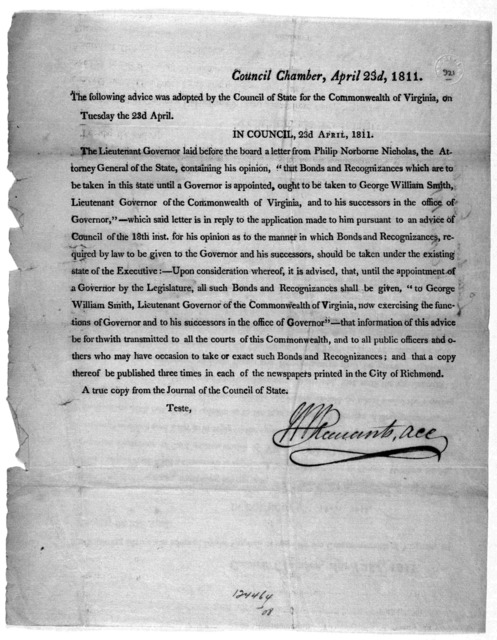 Council Chamber, April 23d, 1811. The following advice was adopted by the Council for the Commonwealth of Virginia, on Tuesday the 23d April. In Council. 23d April 1811. The Lieutenant Governor laid before the board a letter from Philip Norborne
