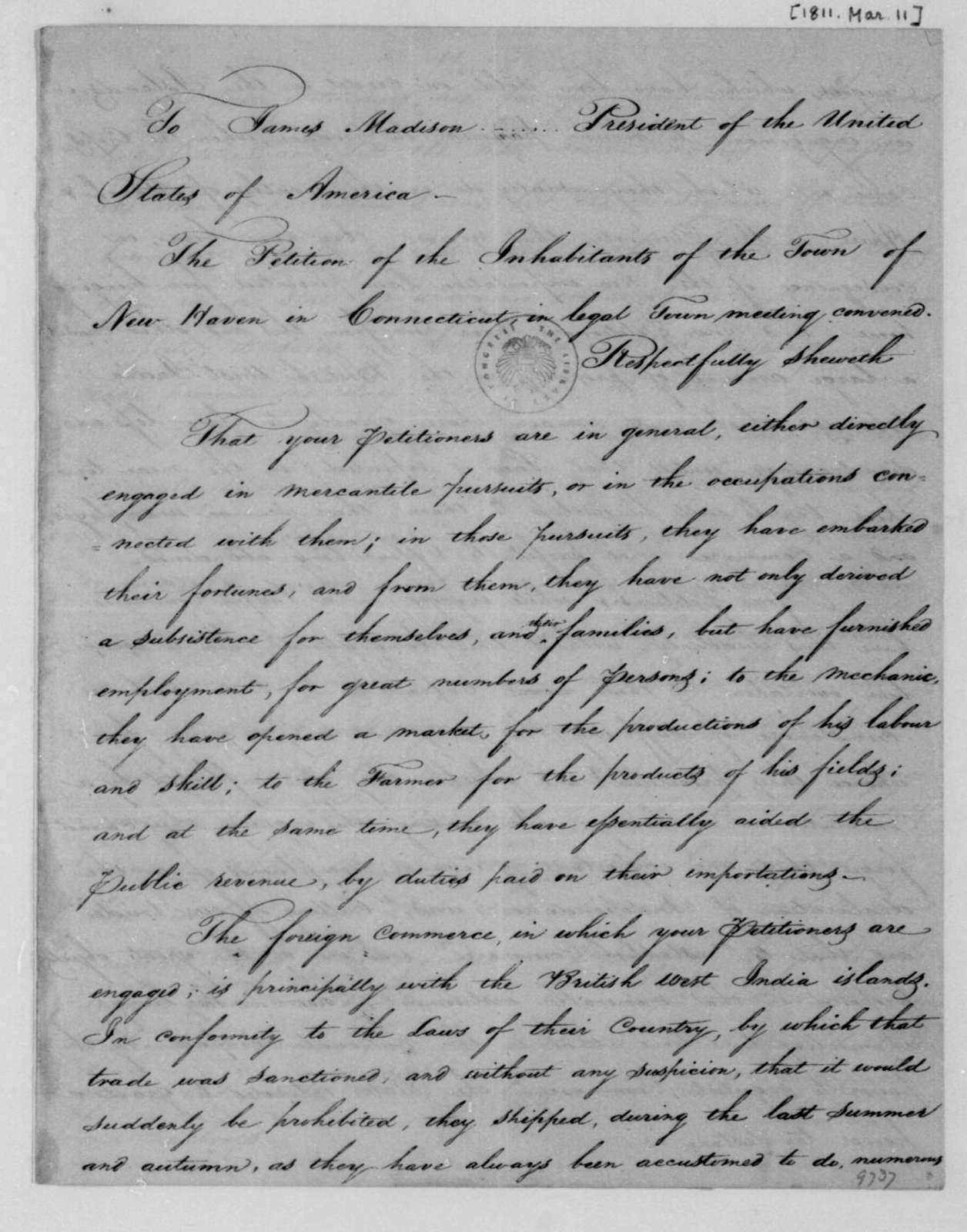 James Hillhouse and others to James Madison, March 11, 1811. Petition from New Haven Connecticut citizens.
